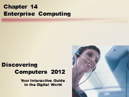 Objectives Overview Discovering Computers 2012: Chapter 14