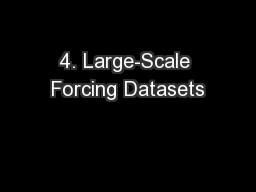 4. Large-Scale Forcing Datasets