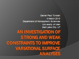 An Investigation of Strong and Weak Constraints to Improve Variational Surface Analyses