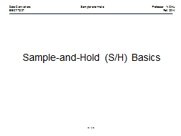 –  1  – Data Converters Sample-and-HoldProfessor Y. Chiu