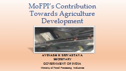 MoFPI�s  Contribution Towards Agriculture Development
