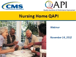 Nursing Home QAPI Webinar PowerPoint PPT Presentation