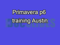 Primavera p6 training Austin