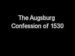 The Augsburg Confession of 1530