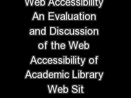 Web Accessibility An Evaluation and Discussion of the Web Accessibility of Academic Library Web Sit
