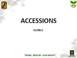 "ACCESSIONS 01FEB12 ""TRIED,"