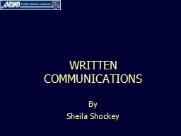 WRITTEN COMMUNICATIONS By