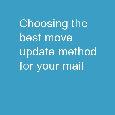 Choosing the Best Move Update Method for Your Mail