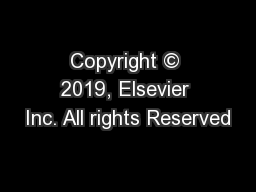 Copyright © 2019, Elsevier Inc. All rights Reserved