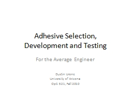 Adhesive Selection, Development and Testing