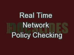 Real Time Network Policy Checking