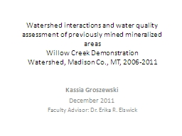 Watershed interactions and water quality assessment of previously mined mineralized areas
