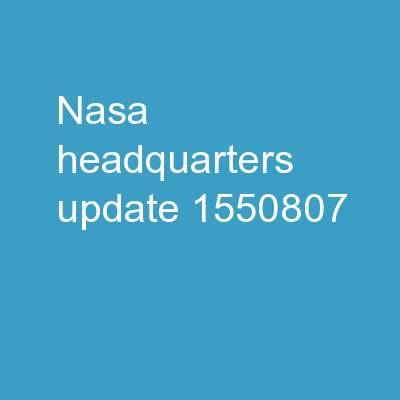 NASA Headquarters Update PowerPoint PPT Presentation
