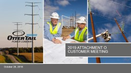 2019 Attachment O   customer meeting PowerPoint PPT Presentation