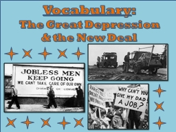 Vocabulary :   The Great Depression