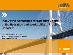 Innovative Admixtures for Effective Control of the Hydration and Workability of Fresh Concrete