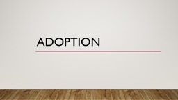 Adoption Definition: Adoption - Sarah