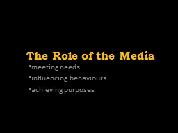 The Role of the Media meeting needs PowerPoint PPT Presentation
