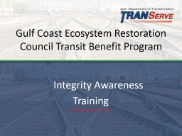 Gulf Coast Ecosystem Restoration Council Transit Benefit Program