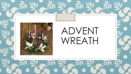 Advent             wreath PowerPoint PPT Presentation