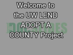 Welcome to the UW LEND ADOPT A COUNTY Project