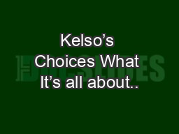 Kelso's Choices What It's all about..