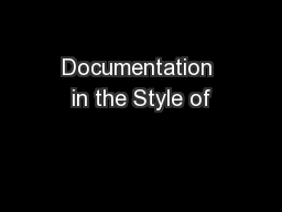 Documentation in the Style of