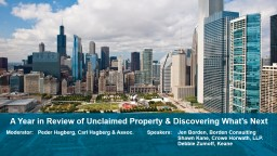 A Year in Review of Unclaimed Property & Discovering What�s Next