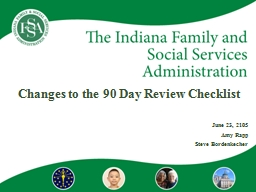 Changes to the 90 Day Review Checklist