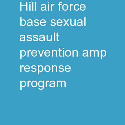 Hill Air Force Base Sexual Assault Prevention & Response Program