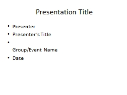 Presentation Title Presenter