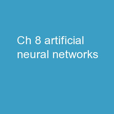 Ch. 8: Artificial Neural networks