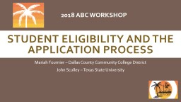 Student Eligibility and the Application Process