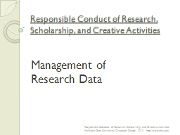 Responsible Conduct of Research, Scholarship, and Creative Activities