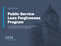 July 20, 2018 Public Service Loan Forgiveness