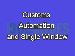 Customs Automation and Single Window