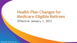 Health Plan Changes for Medicare-Eligible Retirees PowerPoint PPT Presentation