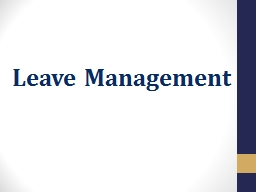 Leave Management Staff Training and Toolkit PowerPoint PPT Presentation