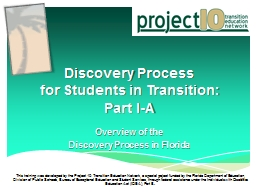Discovery Process  for Students in Transition: