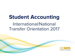 Student Accounting International/National Transfer Orientation