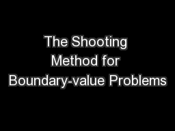 The Shooting Method for Boundary-value Problems