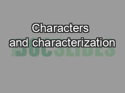 Characters and characterization PowerPoint PPT Presentation