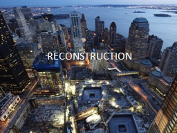 RECONSTRUCTION 1865-1877 PowerPoint Presentation, PPT - DocSlides