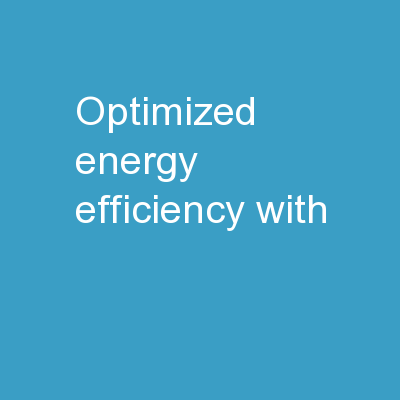 Optimized Energy Efficiency with