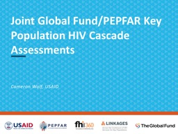 Joint Global Fund/PEPFAR Key Population HIV Cascade Assessments