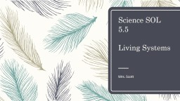 Science SOL 5.5  Living Systems