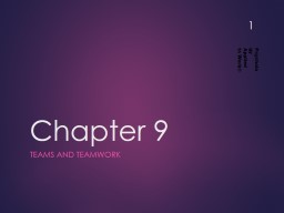 Chapter 9 Teams and Teamwork PowerPoint Presentation, PPT - DocSlides