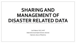 Sharing and Management of Disaster Related Data