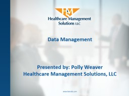 Data Management www.hcmsllc.com
