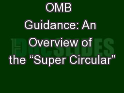 """OMB  Guidance: An Overview of the """"Super Circular"""""""